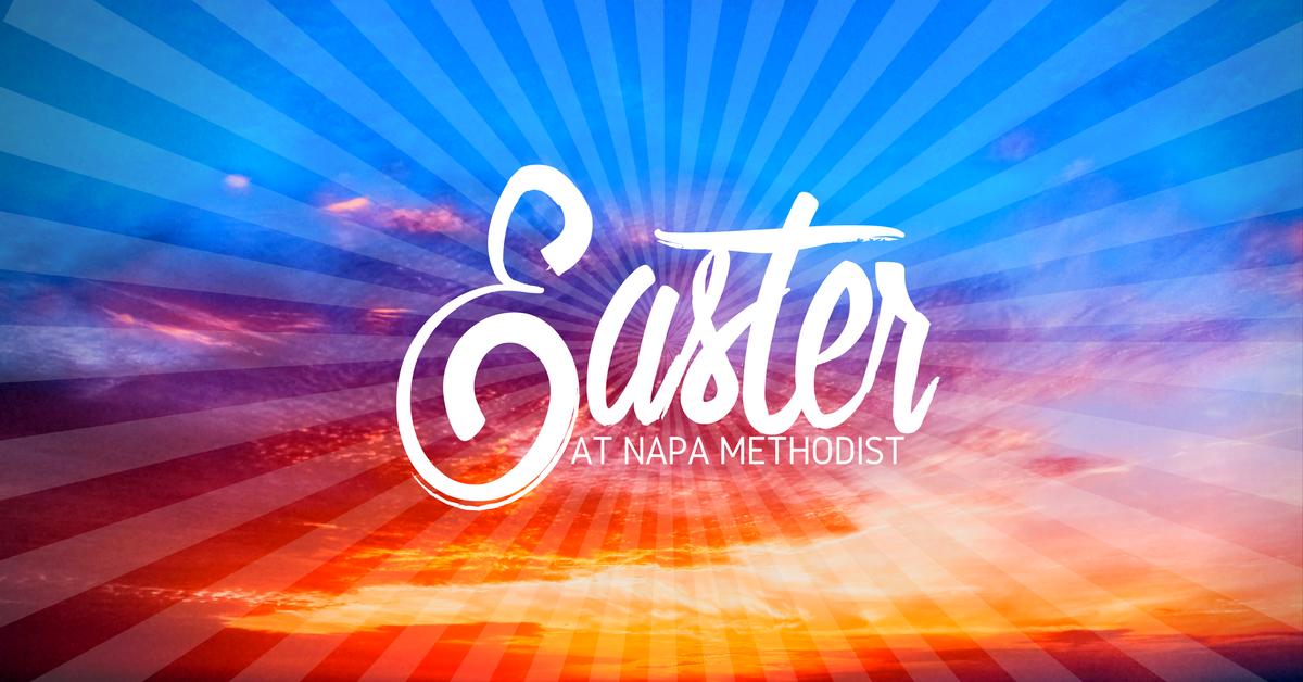 Easter at Napa Methodist Church