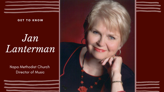 Napa Methodist Church Staff and Leadership Spotlight on Director of Music Jan Lanterman